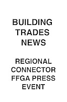 Building Trades News Regional Connector FFGA