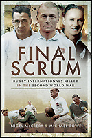 Final Scrum - Poignant new book on rugby playing casualties of WW2.