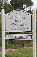 Chateau Franc Grace Dieu. Saint Emilion, Bordeaux, France