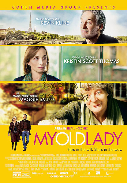 My Old Lady (2014) <br /> POSTER ART<br /> *Filmstill - Editorial Use Only*<br /> CAP/KFS<br /> Image supplied by Capital Pictures