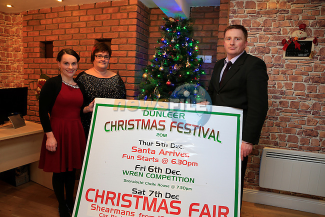 Sandra Stockes McCullagh, Louise Harmon, Tony Mallonat the launch of the Dunleer Christmas festival.<br /> Picture: Fran Caffrey www.newsfile.ie