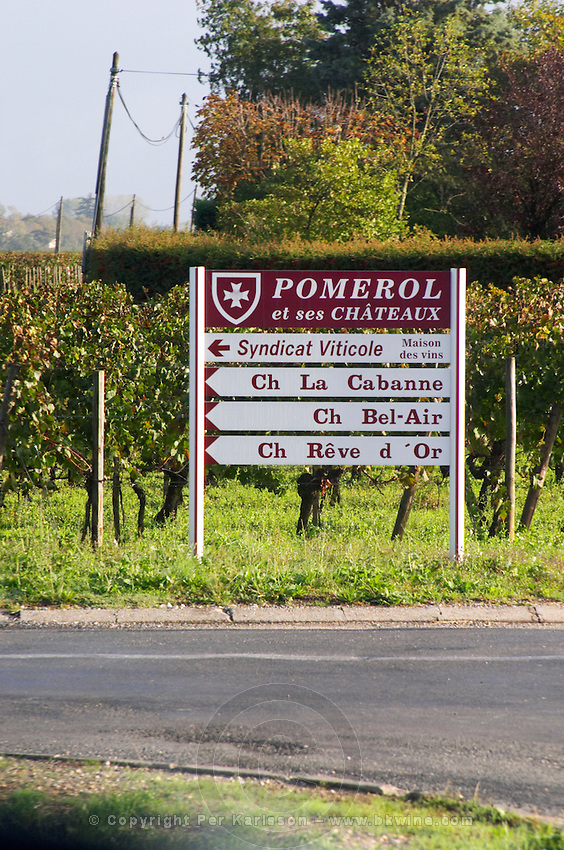 Sign, Chateau La Cabane, Bel Air, Reve d'Or. Pomerol, Bordeaux, France