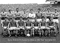 The famous Kerry team of 1982 which lost to Offaly in their bid to become the first team to win 5 in a row All-Ireland's. Included are front from left,  Mikey Sheehy, Paidi O&quot;Shea, Tommy Doyle, John Egan, Ger O'Keeffe, Ger Power and Ogie Moran. At back are from left, Jacki O'Shea, Paidi Lynch, Eoin Bomber Liston, John O'Keeffe, Charlie Nelligan, Tim Kennelly, Tom Spillane and Sean Walshe.<br />