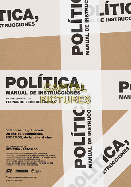 Politics, Instructions Manual (2016) <br /> (Pol&iacute;tica, manual de instrucciones)<br /> POSTER ART<br /> *Filmstill - Editorial Use Only*<br /> CAP/KFS<br /> Image supplied by Capital Pictures