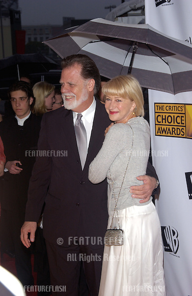 Jan 10, 2005; Los Angeles, CA:  Actress HELEN MIRREN & husband director TAYLOR HACKFORD at the 10th Annual Critcs' Choice Awards at the Wiltern Theatre, Los Angeles.
