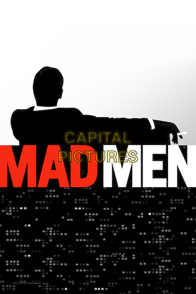 Mad Men (2007&ndash;2015) <br /> (Season 1)<br /> KEY POSTER ART<br /> *Filmstill - Editorial Use Only*<br /> CAP/KFS<br /> Image supplied by Capital Pictures