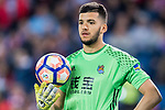 Goalkeeper Geronimo Rulli of Real Sociedad looks on during their La Liga match between Atletico de Madrid vs Real Sociedad at the Vicente Calderon Stadium on 04 April 2017 in Madrid, Spain. Photo by Diego Gonzalez Souto / Power Sport Images