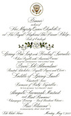 Washington, D.C. - May 7, 2007 -- Menu for the State Dinner hosted by United States President George W. Bush and first lady Laura Bush in honor of Her Majesty Queen Elizabeth II and His Royal Highness The Prince Philip, Duke of Edinburgh of Great Britain at the White House in Washington, D.C. on Monday, May 7, 2007.  .Credit: Ron Sachs / CNP