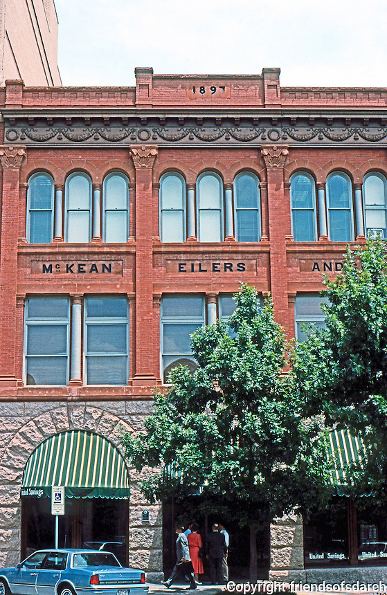 Austin:  McKean Eilers & Co., 1897, 300 block Congress. Hardware Merchants. J. Riely Gordon, Arch., known for TX courthouses in Bexar, San Antonio.