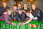 The Sheehans B team who won the Killorglin Pool League Final in Kingstons Bar, Killorlgin on Friday night, 19th April, were Con Lucey, Paul McKenna, Jim Fitzgerald, Charles Buckley, Anthony Foley, John Naughton, Joe Kennedy and Paul O'Shea.
