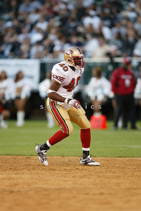 Vickiel Vaughn, of the San Francisco 49ers, in aciton against the Oakland Raiders on August 20, 2006 in Oakland, California...Raiders win 23-7..Rob Holt / SportPics