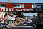Cannery Row in Monterey, CA.