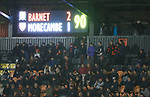 Barnet 2 Morecambe 0, 16/12/2017. The Hive, League Two. The scoreboard in injury time. Photo by Paul Thompson.