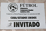 06 September 2008: Match ticket. The United States Men's National Team defeated the Cuba Men's National Team 1-0 at Estadio Nacional de Futbol Pedro Marrero in Havana, Cuba in a CONCACAF semifinal round FIFA 2010 South Africa World Cup Qualifier.