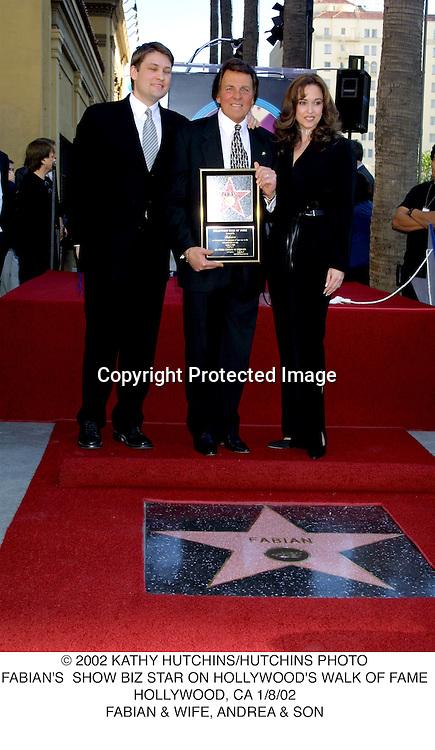 © 2002 KATHY HUTCHINS/HUTCHINS PHOTO.FABIAN'S  SHOW BIZ STAR ON HOLLYWOOD'S WALK OF FAME.HOLLYWOOD, CA 1/8/02.FABIAN & WIFE, ANDREA & SON
