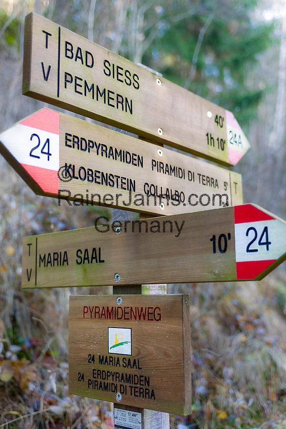 Italy, Alto Adige - Trentino (South Tyrol), Renon: signpost to the earth pyramides (Hoodoos) near Collalbo | Italien, Suedtirol (Alto Adige-Trentino), Ritten: Wegweiser zu den Erdpyramiden bei Klobenstein am Ritten