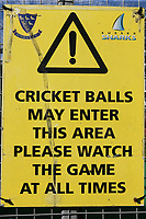 General view of the Cricket Balls May Enter This Area sign ahead of Sussex Sharks vs Essex Eagles, NatWest T20 Blast Cricket at The 1st Central County Ground on 18th August 2017