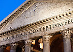 "The original Latin dedication inscription is still visible above the entrance of the Pantheon (Rome, Italy):  ""M. AGRIPPA.L.F.COSTERTIUM.FECIT,"" which means ""Marcus Agrippa son of Lucius, having been consul three times made it""."