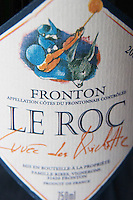 Bottle of Domaine Le Roc Cuvee de Quichotte Fronton Haut-Garonne France
