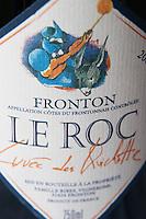Bottle of Domaine Le Roc Cuvee de Quichotte Fronton Haut-Garonne France