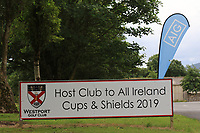 Sign for All Ireland Finals during the Preview of the AIG Cups & Shields Connacht Finals 2019 in Wesport Golf Club, Westport, Co. Mayo on Thursday 8th August 2019.<br /> <br /> Picture:  Thos Caffrey / www.golffile.ie<br /> <br /> All photos usage must carry mandatory copyright credit (© Golffile | Thos Caffrey)