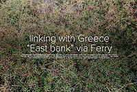 "linking with Greece ""East bank"" via Ferry"