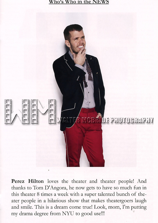 Program / Bio for the Opening Night Performance of Perez Hilton in 'NEWSical The Musical' at the Kirk Theatre  in New York City on September 17, 2012.