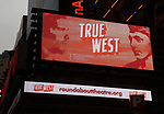 """Theatre Marquee unveiling for the Roundabout Theatre Company production of the Sam Shepard play """"True West"""" starring Paul Dano and Ethan Hawke at the American Airlines Theatre on November 20, 2018 in New York City."""