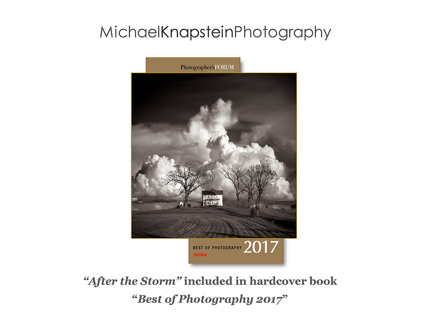 """After the Storm"" by Michael Knapstein was selected by Photographer's Forum magazine for inclusion in their hard cover coffee table book ""Best of Photography 2017"""