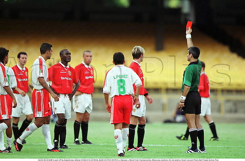 DAVID BECKHAM is sent off by Argentinian referee HORACIO ELIZONDA, MANCHESTER UNITED 1 v Necaxa 1, World Club Championship, Maracana stadium, Rio de Janeiro, Brazil 000106 Photo:Neil Tingle/Action Plus...2000.Soccer.Premier League.Red Card cards.football.english premiership club clubs.association.send sends sending