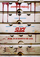 SLICE (2018)<br /> POSTER<br /> *Filmstill - Editorial Use Only*<br /> CAP/FB<br /> Image supplied by Capital Pictures