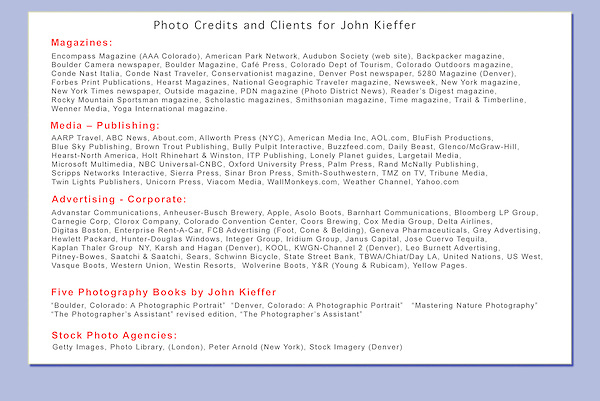 25+ years as professional photographer, writer, adventurer. Selected credits and clients for John.