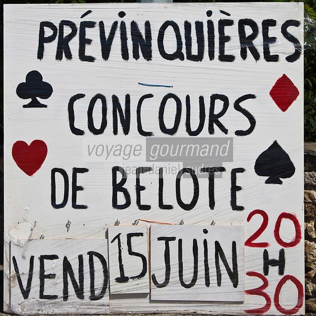 Europe/France/Midi-Pyrénées/12/Aveyron/Env de Rieupeyroux/Prévinquières: Panneau signalant un concours de belote au village