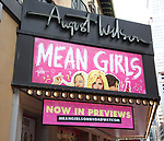 "Theatre Marquee for the Broadway Opening Night Performance of  ""Mean Girls"" at the August Wilson Theatre Theatre on April 8, 2018 in New York City."