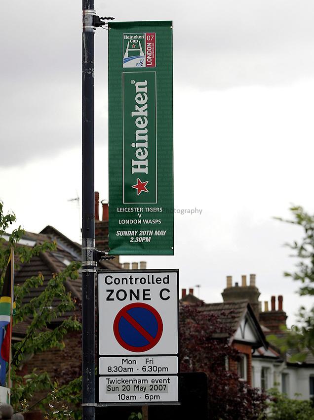 Photo: Paul Thomas..London Wasps v Leicester Tigers. Heineken Cup Final. 20/05/2007...Heineken street banner.