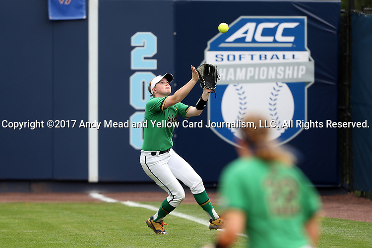 CHAPEL HILL, NC - MAY 11: Notre Dame's Kimmy Sullivan catches the ball for an out. The #4 Boston College Eagles played the #5 University of Notre Dame Fighting Irish on May 11, 2017, at Anderson Softball Stadium in Chapel Hill, NC in a 2017 Atlantic Coast Conference Tournament Quarterfinal Softball game. Notre Dame won the game 9-5 in eight innings.