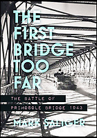 New book reveals the first 'Bridge Too Far'.