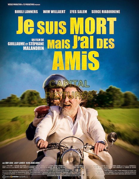 I'm Dead But I Have Friends (2015) <br /> (Je suis mort mais j'ai des amis)<br /> POSTER ART<br /> *Filmstill - Editorial Use Only*<br /> CAP/KFS<br /> Image supplied by Capital Pictures