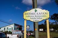 """Historic Kapa'au"" sign, Kohala, Big Island."