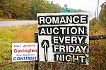 Sign for Romance Auction Every Friday Night; Covington to Constable political sign
