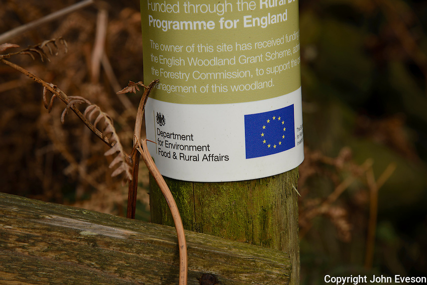 Department for Environment Food and Rural Affairs sign for the English Woodland Grant Scheme paid for by The European Agricultural Fund for Rural Development,  Landgen, Dunsop Bridge, Lancashire.