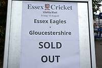 A sign at the entrance indicates that the match is sold out during Essex Eagles vs Gloucestershire, Vitality Blast T20 Cricket at The Cloudfm County Ground on 10th August 2018