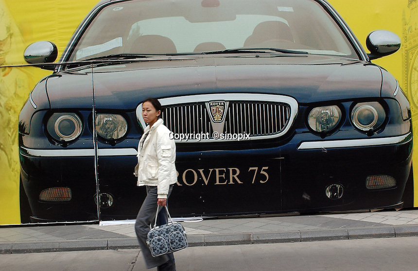 A Rover car advertisment in Beijing, China. Rover have been trying to make in-roads into the lucrative car market in China. MG Rover & Shanghai Automotive Industry Corporation announce co-operation agreement, SAIC becomes MG Rover's new joint venture partner..