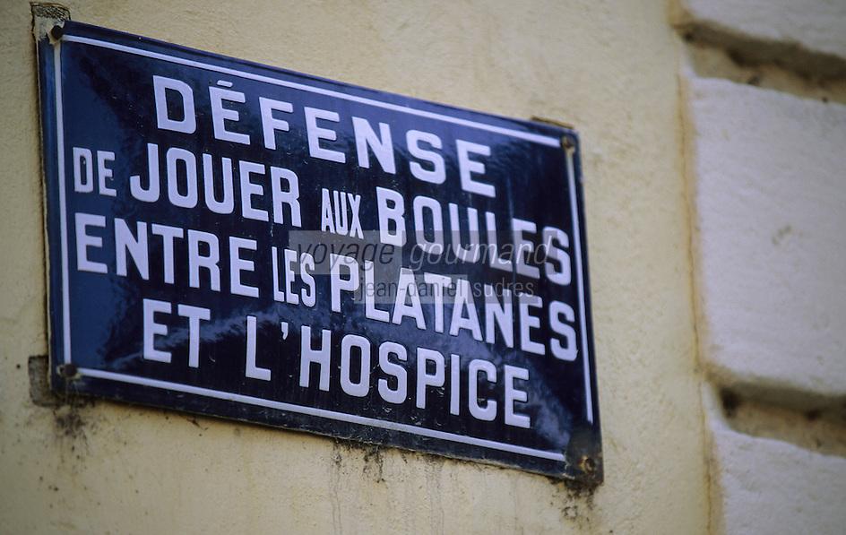 Europe/France/Provence-Alpes-Côte d'Azur/04/Alpes de Haute Provence/Mane/Env de Forcalquier: Détail panneau réglementant le jeu de boules