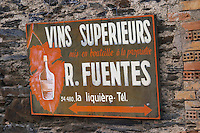 Vins Superieurs, superior wines, R Fuentes in La Liquiere. La Liquiere village. Faugeres. Languedoc. France. Europe.
