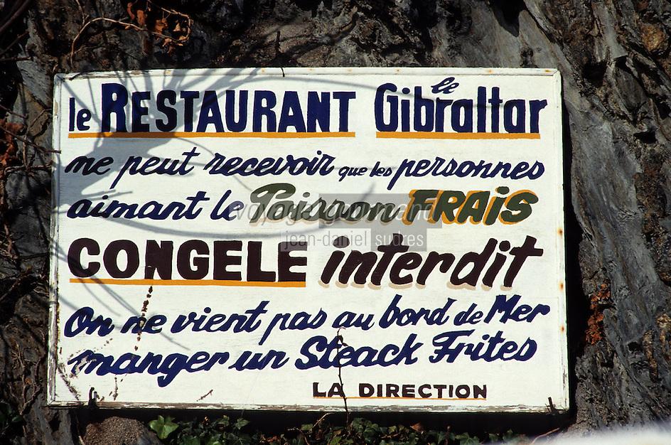Europe/France/Languedoc-Roussillon/66/Pyrénées-Orientales/Port-Vendres: Enseigne d'un restaurant - Interpellation du client et dénonciation de la Mal Bouffe