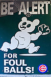 Old Foul Ball sign at Chicago's famous Wrigleyfied, Chicago, Illinois