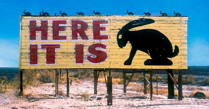 Here It Is billboard for the Jack rabbit trading post on old Route 66 in Joseph