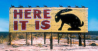 Here It Is billboard for the Jack rabbit trading post on old Route 66 in Joseph City Arizona