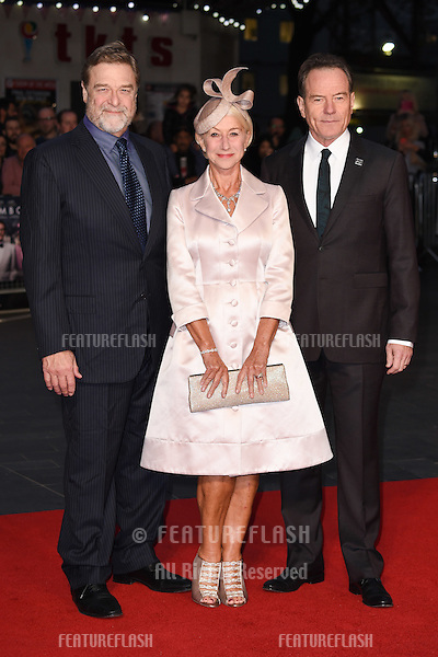 John Goodman, Dame Helen Mirren &amp; Bryan Cranston at the premiere of &quot;Trumbo&quot;, as part of the London Film Festival 2015, at the Odeon Leicester Square, London.<br /> October 8, 2015  London, UK<br /> Picture: Steve Vas / Featureflash
